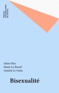 Annick Le Guen et Alain Fine - Bisexualité.
