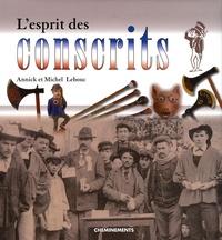 Annick Lebouc et Michel Lebouc - L'esprit des conscrits.