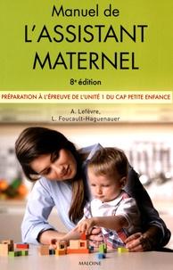 Annick Lefèvre - Manuel de l'assistant maternel - Préparation à l'épreuve de l'unité 1 du CAP Petite enfance.