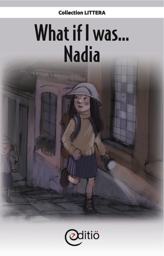 What if I was.Nadia. What if I was...