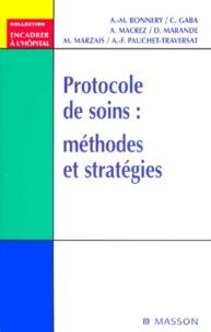 Annick Macrez et C Gaba - Protocole de soins : méthodes et stratégies.
