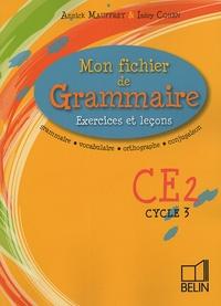 Annick Mauffrey et Isdey Cohen - Mon fichier de Grammaire CE2 Cycle 3 - Exercices et leçons.