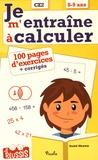Annick Meurens - Je m'entraîne à calculer CE2 - 8-9 ans.