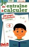 Annick Meurens - Je m'entraîne à calculer CM2 - 10-11 ans.