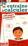 Annick Meurens - Je m'entraîne à calculer CP - 6-7 ans.