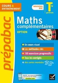 Annick Meyer et Jean-Dominique Picchiottino - Maths complémentaires Tle générale (option) - Prépabac Cours & entraînement - nouveau bac 2020-2021.