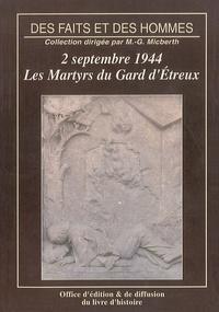 Annick Morel - Les Martyrs du Gard d'Etreux - 2 septembre 1944.
