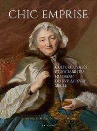 Galabria.be Chic emprise - Culture, usages et sociabilités du tabac du XVIe au XVIIIe siècle Image