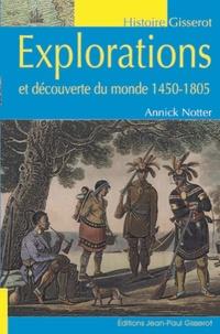 Annick Notter - Explorations et découverte du monde 1450-1805.