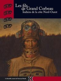 Deedr.fr Le fils de Grand Corbeau - Indiens de la côte Nord-Ouest Image