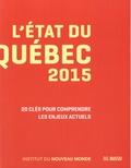 Annick Poitras et Michel Venne - L'état du Québec 2015.