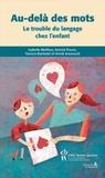 Annick Proulx - Au-delà des mots - Le trouble du langage chez l'enfant.