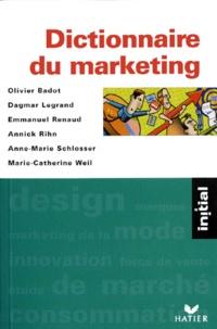 Annick Rihn et Olivier Badot - Dictionnaire du marketing.