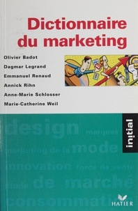 Annick Rihn et Olivier Badot - Dictionnaire du marketing.