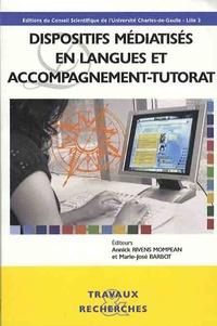 Annick Rivens Mompean et Marie-José Barbot - Dispositifs médiatisés en langues et accompagnement-tutorat.