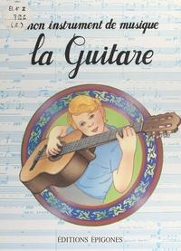 Annick Russeil-Rido et Michel Toulmonde - La guitare.