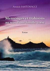 Lemememonde.fr Mensonges et trahisons au sein d'une famille corse Image