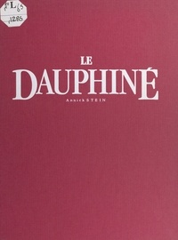 Annick Stein - Le Dauphiné.