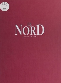 Annick Stein et  Collectif - Le Nord.