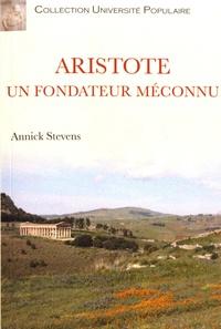 Annick Stevens - Aristote, un fondateur méconnu.