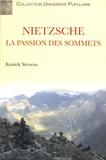 Annick Stevens - Nietszche - La passion des sommets.