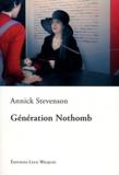 Annick Stevenson - Génération Nothomb.