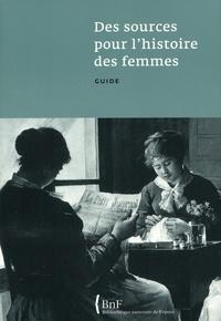 Annick Tillier - Des sources pour l'histoire des femmes - Guide.