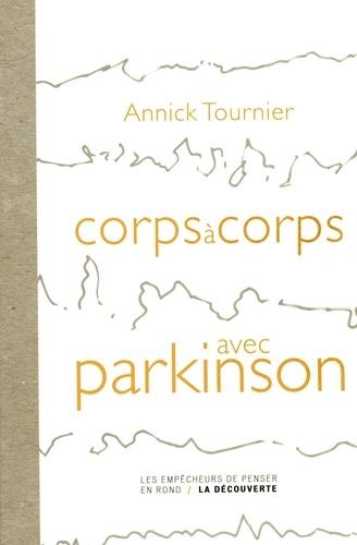 Corps à corps avec Parkinson