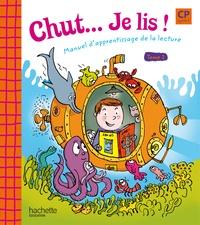 Annick Vinot et Jacques David - Chut... Je lis ! CP, cycle 2 - Tome 1, Manuel d'apprentissage de la lecture.