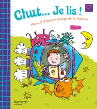 Annick Vinot et David Jacques - Chut... je lis ! - Tome 2, Manuel d'apprentissage de la lecture CP.