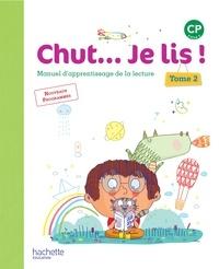 Annick Vinot et Jacques David - Chut... Je lis ! CP - Manuel d'apprentissage de la lecture Tome 2.