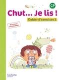Annick Vinot et Jacques David - Chut... Je lis ! CP - Cahier d'exercices 2.