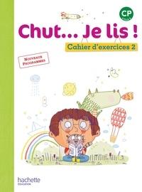 Chut... Je lis! CP - Cahier dexercices 2.pdf