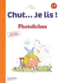 Annick Vinot et Lisa Carteret - Chut... Je lis ! CP - Photofiches.