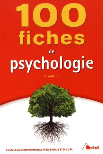 Annick Weil-Barais et Dominique Cupa - 100 fiches de psychologie.