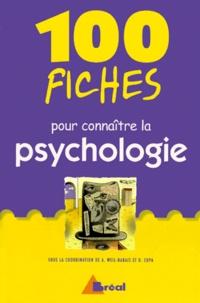 Annick Weil-Barais et  Collectif - 100 fiches pour connaître la psychologie - 1er et 2e cycles universitaires, formations paramédicales.