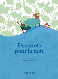 Annie Agopian et  Albertine - Des mots pour la nuit.