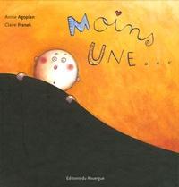 Annie Agopian et Claire Franek - Moins une....