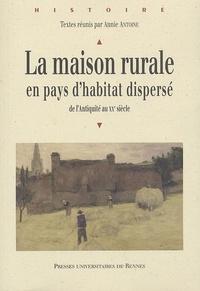 Histoiresdenlire.be La maison rurale en pays d'habitat dispersé - De l'Antiquité au XXe siècle Image
