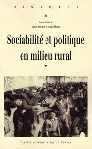Annie Antoine et Julian Mischi - Sociabilité et politique en milieu rural.