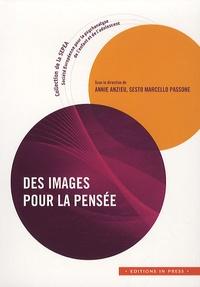 Annie Anzieu et Sesto Marcello Passone - Des images pour la pensée.