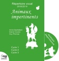 Annie Bachelard et Daniel Coulon - Animaux impertinents - Cycle 1, Cycle 2, Cycle 3. 1 CD audio