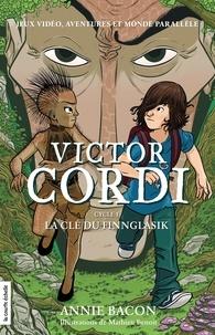 Annie Bacon et Mathieu Benoit - L'escouade fiasco  : Coffret Victor Cordi Cycle 1 - La clé du Finnglasik.