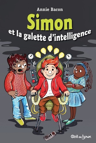 Annie Bacon - Simon et la galette d'intelligence.