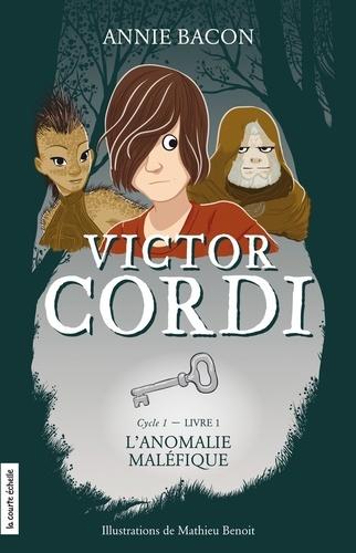 Victor Cordi Cycle 1, Livre 1 L'anomalie maléfique