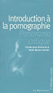 Annie Baron-Carvais et Claude-Jean Bertrand - .