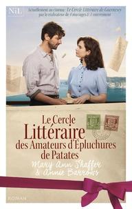 Annie Barrows et Mary Ann Shaffer - Le cercle littéraire des amateurs d'épluchures de patates.