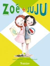 Annie Barrows et Sophie Blackall - Zoé + Juju Tome 1 : .