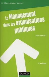 Le management dans les organisations publiques - Annie Bartoli | Showmesound.org