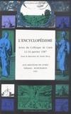 Annie Becq - L'encyclopédisme - Actes du colloque de Caen, 12-16 janvier 1987.